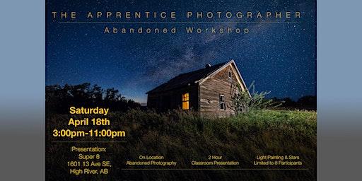 The Apprentice Photographer:  Abandoned Workshop