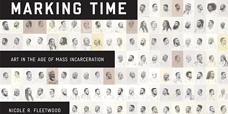 Marking Time: Art in the Age of Mass Incarceration tickets