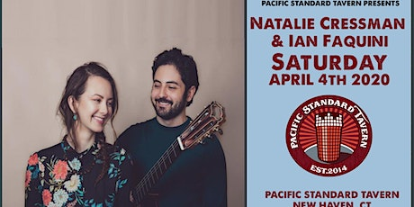 Natalie Cressman + Ian Faquini 04/04/2020 at PST in New Haven, CT tickets