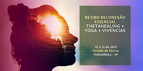 Retiro de Páscoa em Itamambuca | Thetahealing | Yoga | Vivências bilhetes