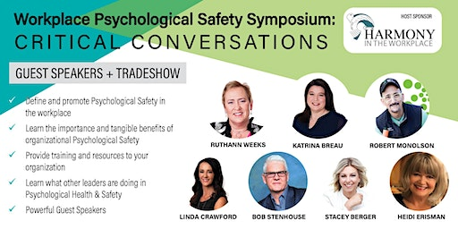 Workplace Psychological Safety Symposium:  Critical Conversations