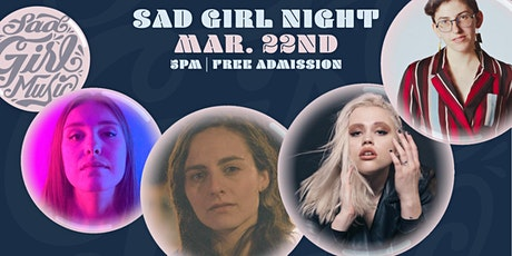 Sad Girl Music Presents: Sad Girl Night tickets