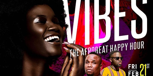 V.I.B.E.S - The Afrobeat Happy Hour