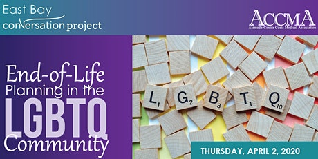 End-of-Life Planning in the LGBTQ Community tickets