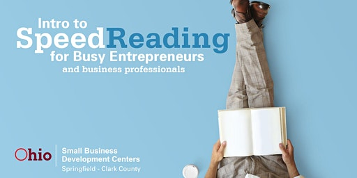 Intro to Speed Reading for Busy Entrepreneurs & Business Professionals
