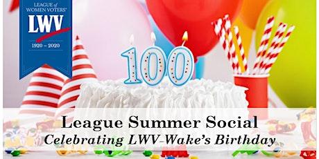 LWV-Wake Summer Social: League 100th Birthday Party tickets