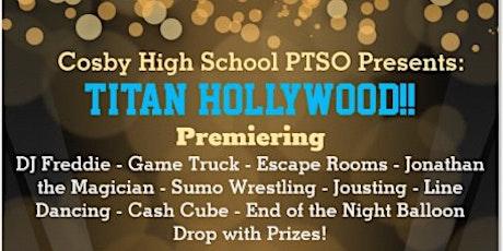 Post Prom Presents - Titan Hollywood! tickets