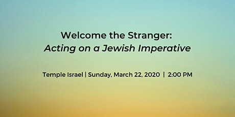 Welcome the Stranger: Acting on a Jewish Imperative tickets