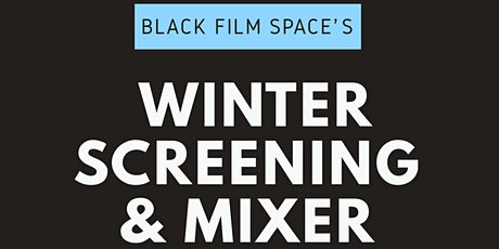 Winter Screening & Mixer tickets