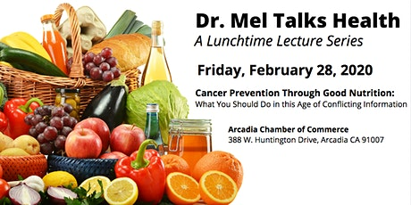 Dr. Mel Talks Health: Cancer Prevention Through Good Nutrition tickets