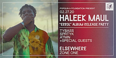 Haleek Maul Errol Album Release Party @ Elsewher