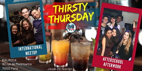 ✦Thirsty Thursday // International MeetUp // Jeudi 20 février✦ billets