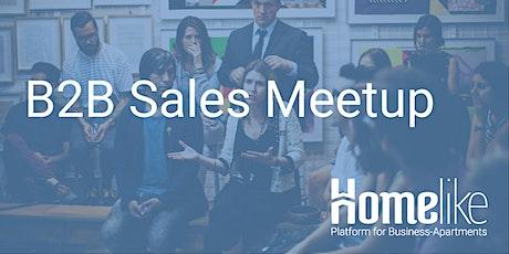 B2B Sales Meetup @Homelike Tickets