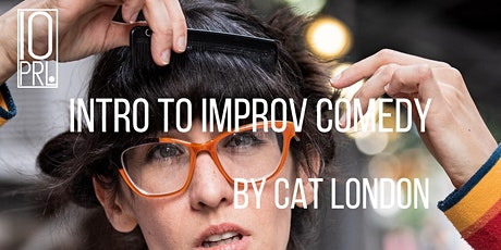 Intro to Comedy Improv with Cat London at 10PRL tickets