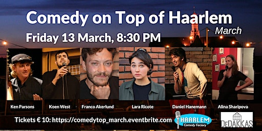 Comedy on Top of Haarlem March