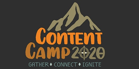 Content Camp 2020: Gather. Connect. Ignite. tickets