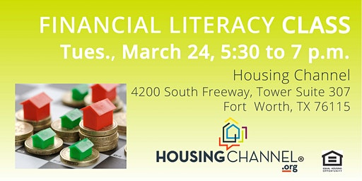 Financial Literacy class - Tuesday, March 24, 2020, 5:30 to 7 p.m.