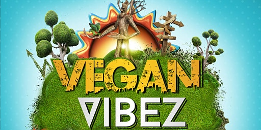 "Vegan Vibez ""Kitez and Vegan Bitez"""