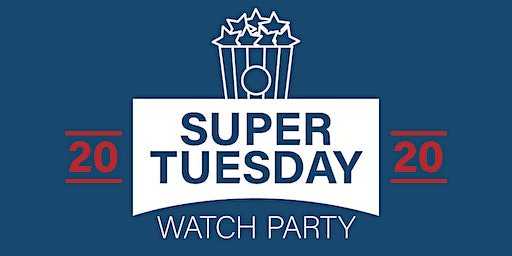 NPC Super Tuesday Watch Party