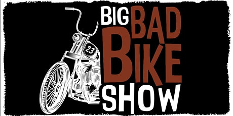 23rd Big Bad Bike Show tickets