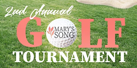 Mary's Song 2nd Annual Golf Tournament tickets