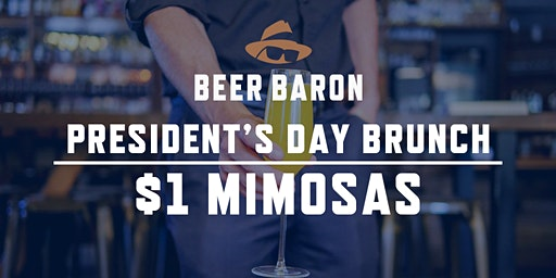 President's Day Brunch - $1 Mimosas!