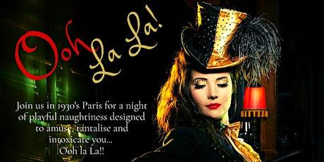 Ooh La La Presents An Evening of Cabaret & Burlesque tickets
