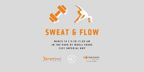 Sweat & Flow with Orangetheory Fitness and CorePower Yoga Brea tickets