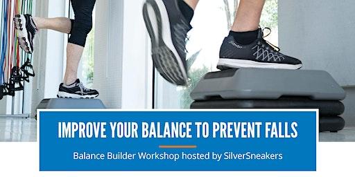 Free Balance Builder Workshop: Improve your balance to prevent falls!
