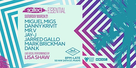 Essential Salted: Miguel Migs, Danny Krivit, Mr V. Lisa Shaw & more tickets