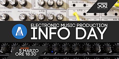 Info day Electronic Music Production biglietti