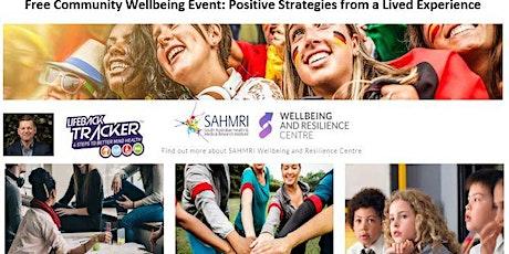 Free Community Wellbeing Event: SAHMRI  tickets
