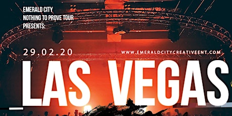 Emerald City Nothing to Prove Tour Las Vegas Showcase tickets