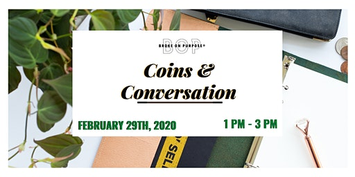 Broke on Purpose® Coins and Conversation