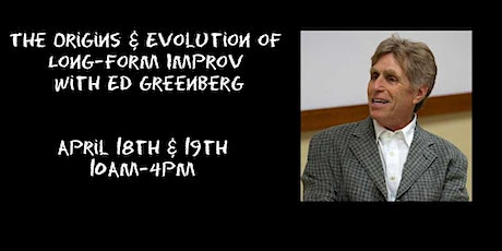 The Origins and Evolution of Long-form Improv with Ed Greenberg tickets