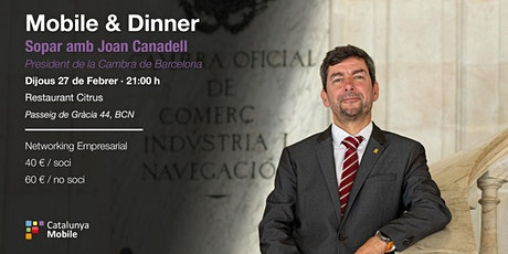 Mobile & Dinner amb Joan Canadell entradas