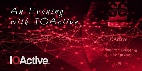 An Evening with IOActive - Seattle - March 2020 tickets