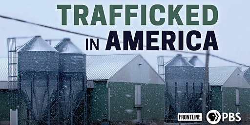 "Issues Film and Discussion ""Trafficked in America"""