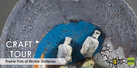Craft Tour - Prairie Pots at Nickle Galleries tickets