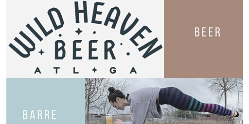 Barre + Brew : Bar Method + Wild Heaven Brewery
