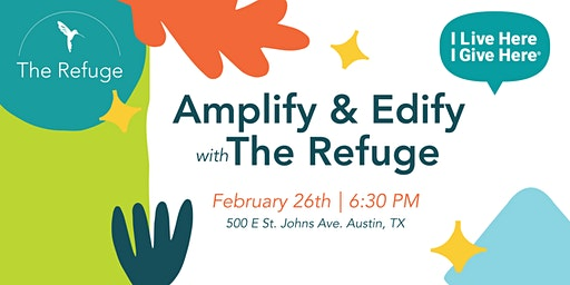 Amplify & Edify with The Refuge