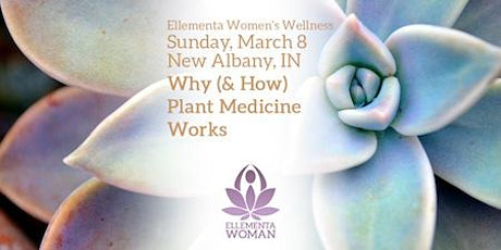 Ellementa Indiana (New Albany): Why Plant Medicine Works tickets