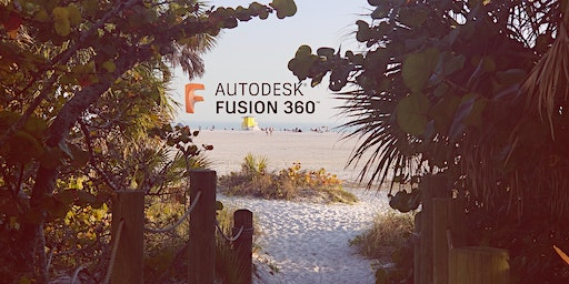 Fusion 360 in Paradise