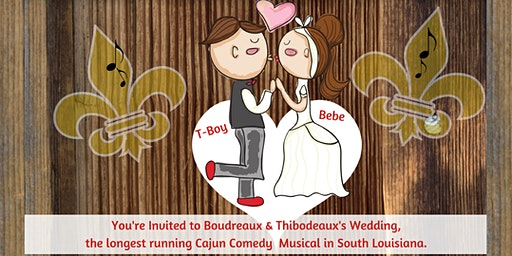 "Woodlawn Players' Dinner Theatre Presents ""Boudreaux & Thibodeaux's Wedding"""