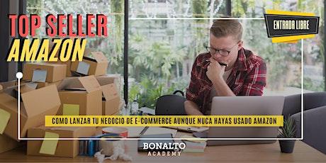 TOP SELLER AMAZON: Lanza tu producto online aunque nunca hayas usado Amazon tickets