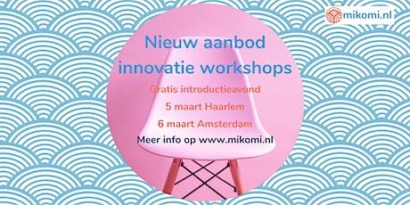 Innovatie workshops - Introductieavond (locatie Amsterdam) tickets