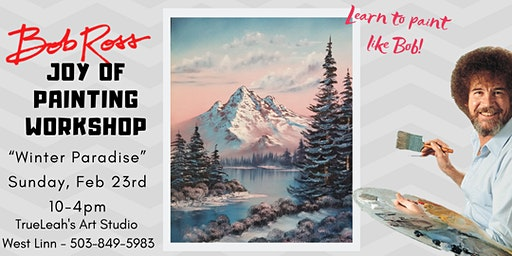 Bob Ross Joy of Painting Workshop - Winter Paradise