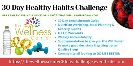 The Wellness Center 30 Day Healthy Habits Challenge tickets