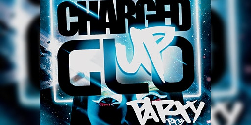 CHARGEDUP ENTERTAINEMNT GLOW UP PART 3