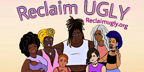 Ugly The Revival - An Evening of Radical Inclusivity & Loving Liberation tickets